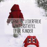 Vegane und lederfreie Winterstiefel für Kinder