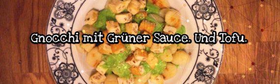 Gesunde Rezepte für Mäkelesser: Gnocchi mit Petersilien-Cashew-Sauce. Und Tofu.