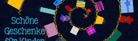 Geschenke für Babys und Kinder: schadstoffarm, vielfältig, geschlechterneutral, spaßig!