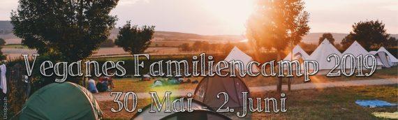 Veganes Familiencamp 2019 – Infos & Anmeldung!